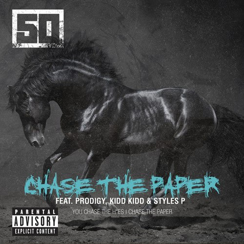 Chase The Paper 2014, 50 Cent & Prodigy & Styles P